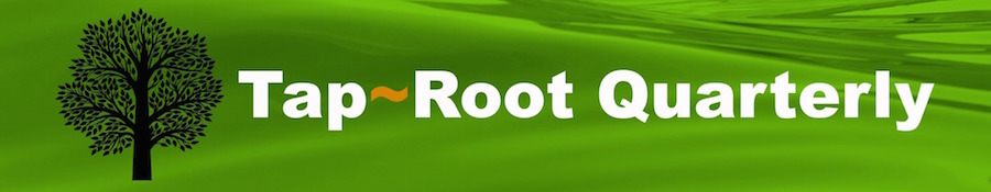 Tap Root Quarterly Newsletter