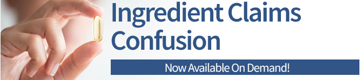 Ingredient Claims Confusion webinar